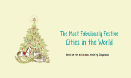 The Most Fabulously Festive Cities in the World