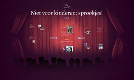 Niet voor kinderen: sprookjes!