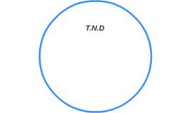 +T.N.D