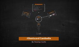 Albania and Cambodia