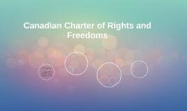 Canadian Charter of Rights and Freedoms
