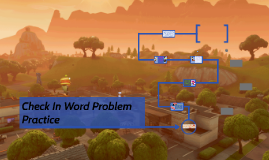 Check In Word Problem Practice