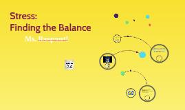 Stress: Finding Balance
