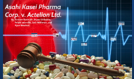 CASE STUDY: Asahi Kasei Pharma Corp. v. Actelion