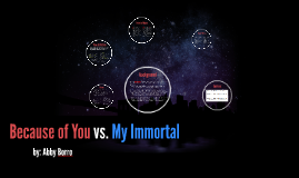 Because of You vs. My Immortal