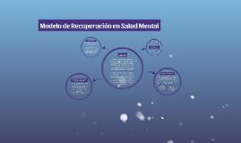 Modelo de Recuperación en Salud Mental