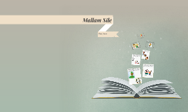 mallam sile Why is mallam sile tea shop such a popular place 25 out of 5 based on 279 ratings why is mallam sile tea shop such a popular place that, befile it seems you do it with just a few clicks of.