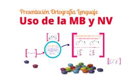 Copy of Uso de la MB y la NV