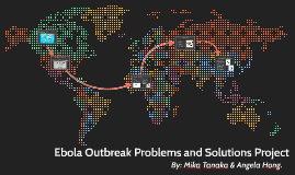 Ebola Outbreak Problems and Solutions Project