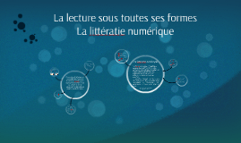 La lecture sous toutes ses formes - La littératie numérique