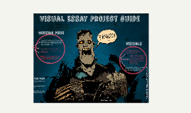 Visual Essay Project Guide and Rubric