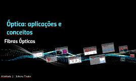 Óptica: aplicações e