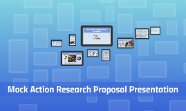 Mock Action Research Proposal Presentation