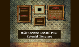 Wide Sargasso Sea and Post-Colonial Literature