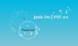 Janie Do || PSY 101
