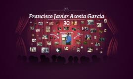 Francisco Javier Acosta Garcia