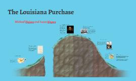 Copy of The Louisiana Purchase