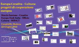 Europa Creativa - Cultura, Modena 22 Giugno 2016