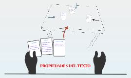 Copy of PROPIEDADES DEL TEXTO