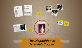 The Disposition of Jeremiah Cooper