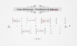 Línea del tiempo - Presidencia de Johnson