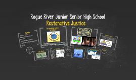 Restorative Justice at Rogue River Jr. Sr. High Shcool