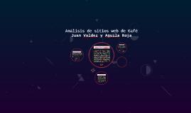 Análisis de sitios web de Café Juan Valdez y Aguila Roja