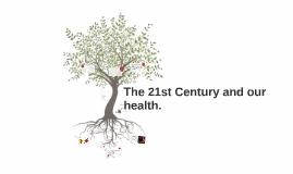 Copy of 21 Century Diagnosis