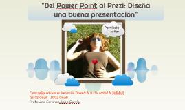 Del Power Point al Prezi: Diseña una buena presentación
