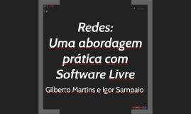 Uma abordagem prática com Software Livre