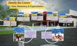 Family Rec Center
