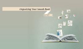 Organizing Your Smash Book