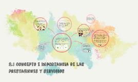 Copy of 3.1 Concepto e importancia de las prestaciones y servicios