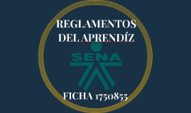 Copy of REGLAMENTOS DEL APRENDÍZ