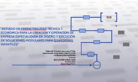 """""""ESTUDIO DE PREFACTIBILIDAD TÉCNICA Y ECONÓMICA PARA LA CREA"""