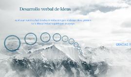 Copy of Desarrollo Verbal de Ideas