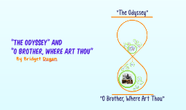 """""""The Odyssey"""" and """"O Brother, Where Art Thou"""""""