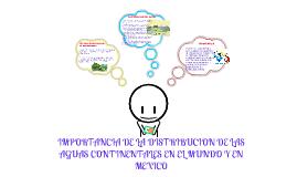 importancia de la distribucion de las aguas continentales en el mundo y en mexico