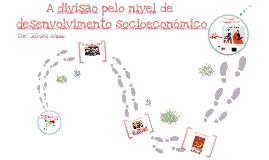 Divisão por Desenvolvimento Socioeconômico