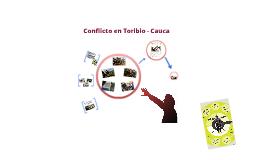 Conflicto en Toribio - Cauca