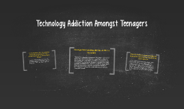 Technology Addiction In Teenagers