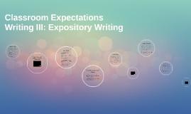 Writing III: Expository Writing