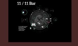 11 / 11 Bar