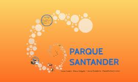 PARQUE SANTANDER - propuesta