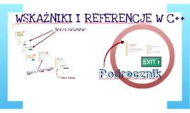 C++ Wskaźniki i referencje