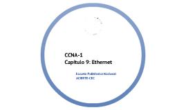 CCNA-1. Capítulo 9. Ethernet