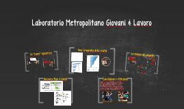 Laboratorio Metropolitano Giovani & Lavoro