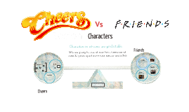 Cheers Vs Friends Sit - Com GCSE
