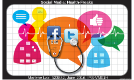 Social Media: Health-Freaks