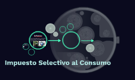 Impuesto Selectivo al Consumo